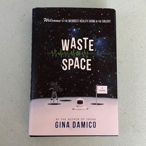 """""""Waste of Space"""" book by Gina Damico"""